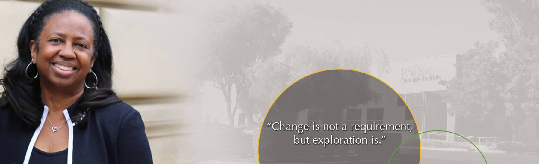 Change is not a requirement, but exploration is.